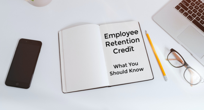 Webinar: The Employee Retention Credit - What You Should Know