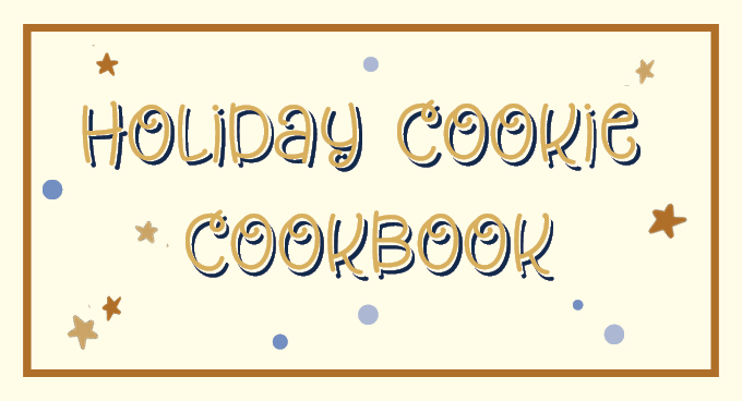 2020 Holiday Cookie Cookbook