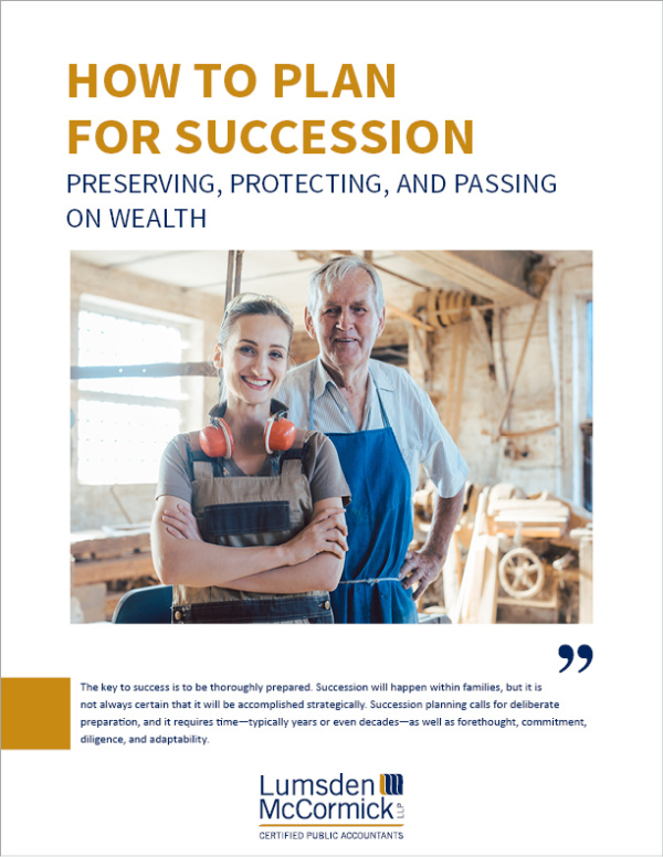 How to Plan for Succession: Preserving, Protecting, and Passing on Wealth