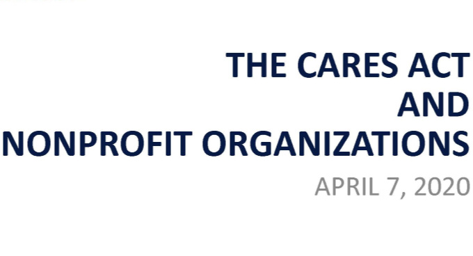 Webinar Slides Available: The CARES Act and Nonprofit Organizations