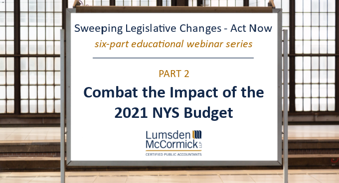 Webinar Recording: Fiscal Year 2022 New York State Budget – The Good, the Bad, and the Ugly